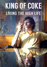 King of Coke: Living the High Life Netflix BR (Brazil)